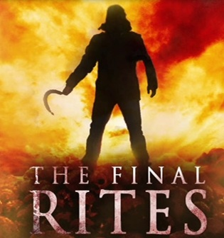 The Final Rites (2012) A.K.A Rites of Passage