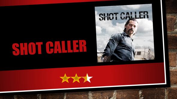 Film Challenge Thriller Shot Caller (2017) Movie Review