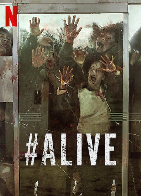 Alive 2020 Netflix Movie Review Movie Reviews 101